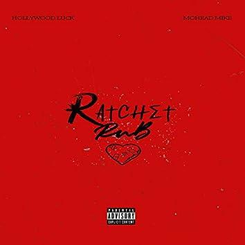 Ratchet R&b