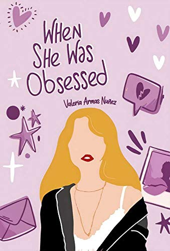 WHEN SHE WAS OBSESSED de Valeria Armas N.
