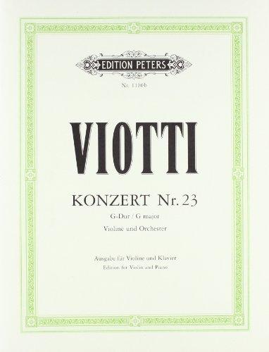 Konzert für Violine und Orchester Nr. 23 G-Dur: Ausgabe für Violine und Klavier (+Kadenzen)