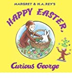 Happy Easter Curious George [With Sticker(s)][HAPPY EASTER CURIOUS GEORGE][Hardcover]