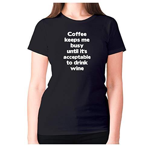 Camiseta de mujer de primera calidad con la divertida frase inglés «Coffee keeps me busy until it
