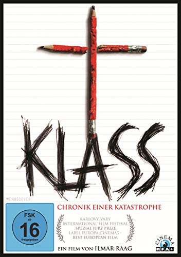 Klass - Chronik einer Katastrophe