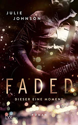 Faded - Dieser eine Moment (Faded Duet, Band 1)