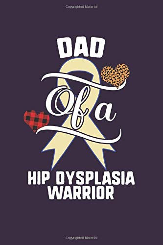 Dad Of A Hip Dysplasia Warrior: Journal Hip Dysplasia Awareness Leopard Buffalo Plaid Family Gift