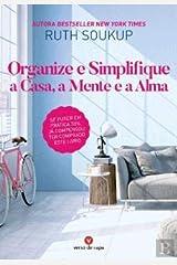 Destralhar Organize e transforme - Casa, Mente, Alma (Portuguese Edition) Paperback
