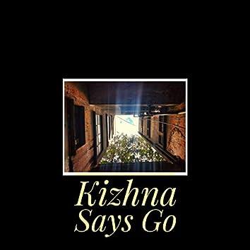 Krizhna Says Go