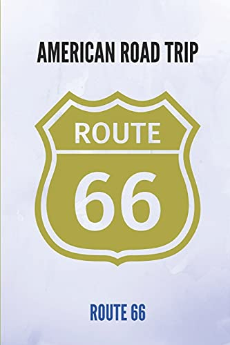 American Road Trip: Route 66: Route 66 Attractions