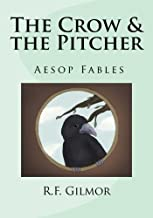 The Crow & the Pitcher: Lessons of Aesop