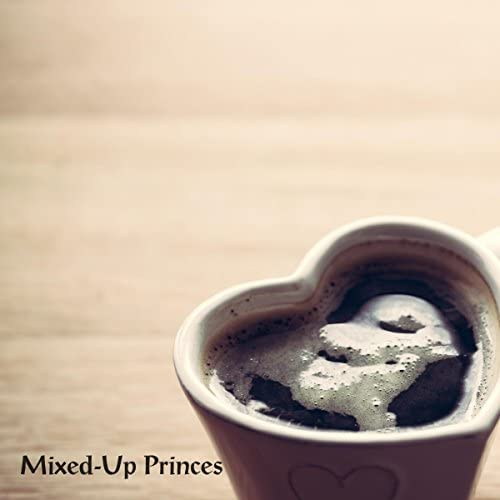 Mixed-Up Princes