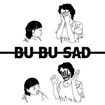 Bu Bu Sad (Deluxe Version)