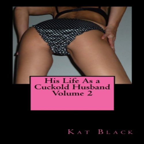 His Life as a Cuckold Husband  cover art