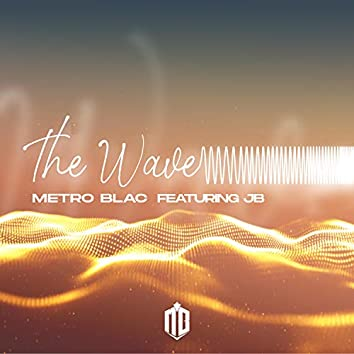 The Wave (feat. JB)