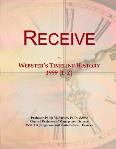 Receive: Webster's Timeline History, 1999 (L-Z)