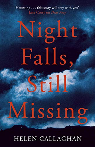 Night Falls, Still Missing by [Helen Callaghan]
