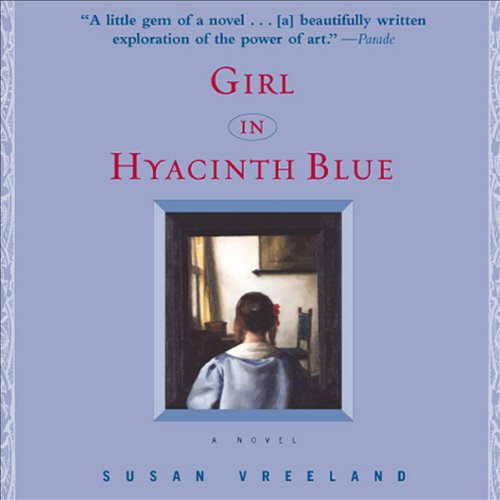 an overview of the story girl in hyacinth blue Summary and reviews of girl in hyacinth blue by susan vreeland, plus links to a book excerpt from girl in hyacinth blue and author biography of susan vreeland.