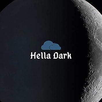 Hella Dark
