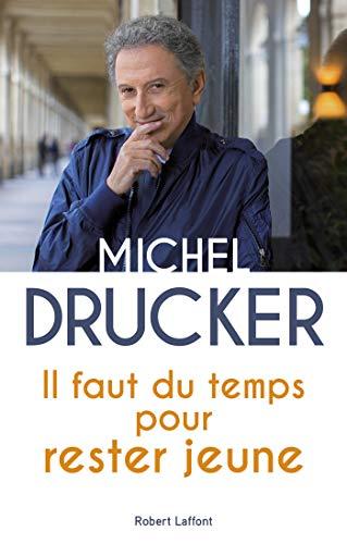 Il faut du temps pour rester jeune (French Edition)