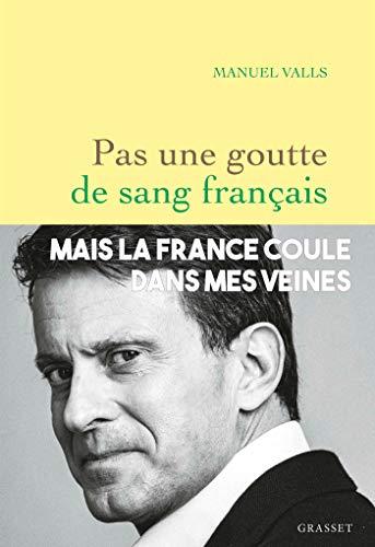 Pas une goutte de sang français (essai français) (French Edition)