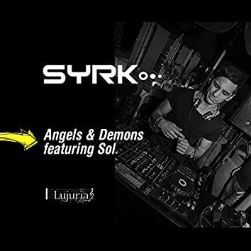 Angels & Demons (feat. Sol)