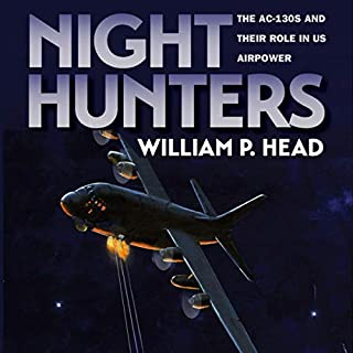 Night Hunters: The AC-130s and Their Role in US Airpower audiobook cover art
