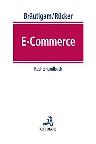 E-Commerce: Rechtshandbuch