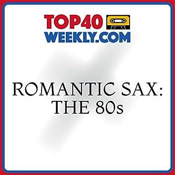 Romantic Sax: The 80s