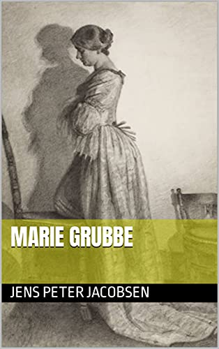 Marie Grubbe (English Edition)