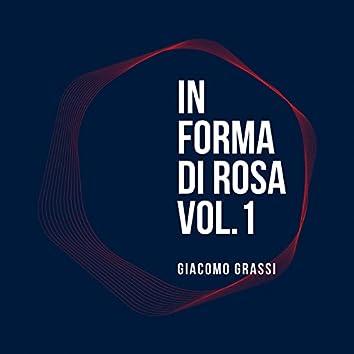 In Forma Di Rosa - Vol. 1