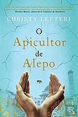 O Apicultor de Alepo Paperback