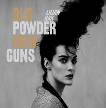 Old Powder, New Guns