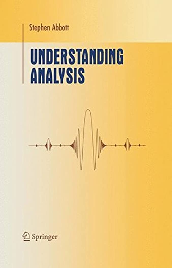 利点硫黄匿名Understanding Analysis (Undergraduate Texts in Mathematics)