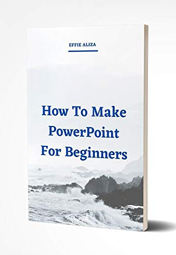 Steps To Make Presentation Reports With Powerpoint (English Edition)