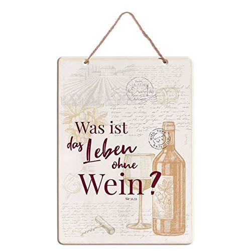 Spruchtafel »Was ist das Leben ohne Wein?«