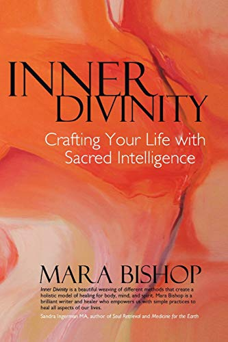 Inner Divinity: Crafting Your Life with Sacred Intelligence
