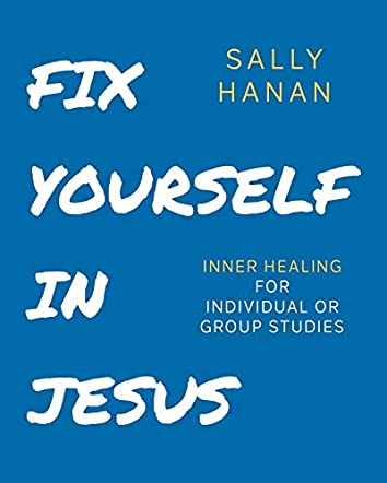 Fix Yourself: In Jesus