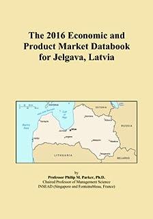 The 2016 Economic and Product Market Databook for Jelgava, Latvia