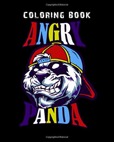 Coloring Book: angry panda - 150 pages - 8 x 10 inches
