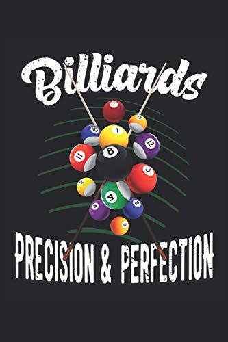 Billiards Precision & Perfection: Pool Billiard vintage 8-Ball Snooker Geschenke Notizbuch liniert (A5 Format, 15,24 x 22,86 cm, 120 Seiten)