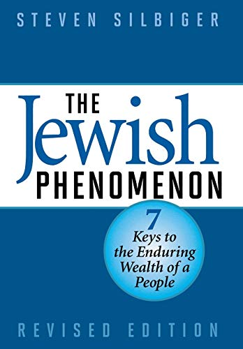 Compare Textbook Prices for The Jewish Phenomenon: Seven Keys to the Enduring Wealth of a People Revised Edition ISBN 9781590771549 by Silbiger, Steven