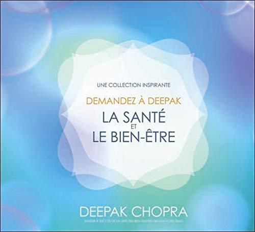 Demandez à Deepak - La santé et le bien-être - Livre audio