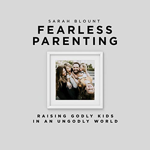 Fearless Parenting Audiobook By Sarah Blount cover art