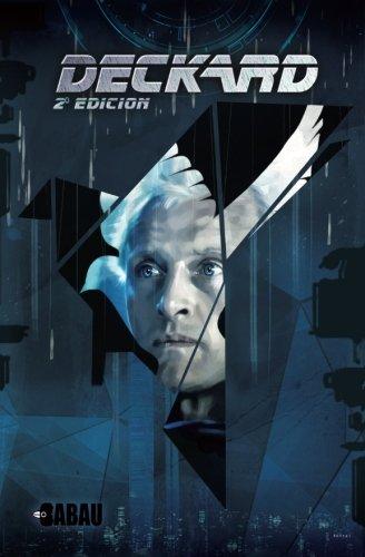 Deckard: El comic Book de suenan los androides con ovejas electricas?: Volume...