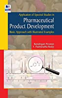 Application of Spectral studies in Pharmaceutical Product development: (Basic Approach with Illustrated Examples)