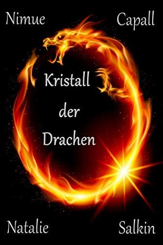 Kristall der Drachen: Der erste Drache kehrt zurück