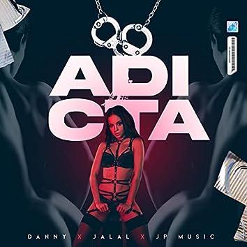 Adicta (feat. Danny & Jalal)