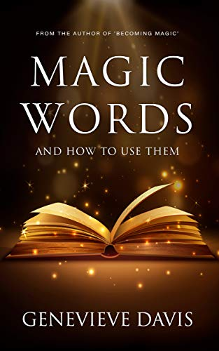 Magic Words and How to Use Them (English Edition)