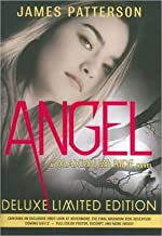 Angel Deluxe Limited Edition (A Maximum Ride Novel)