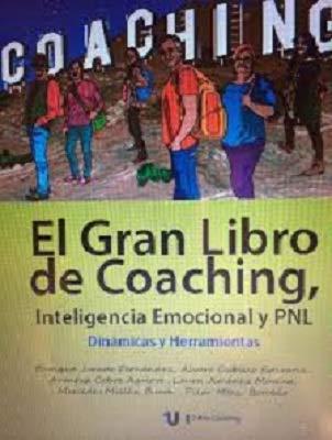 El Gran Libro de Coaching, Inteligencia Emocional y PNL. Dinámicas y Herramientas