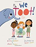 Best Books For 5 Year Old Girls - We Toot: A Feminist Fable About Farting, For Review