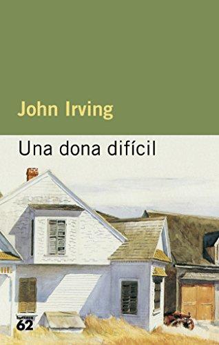 Una dona difícil (MOLU s.XX - Les Millors Obres de la Literatura Universal Segle XX Book 124) (Catalan Edition)
